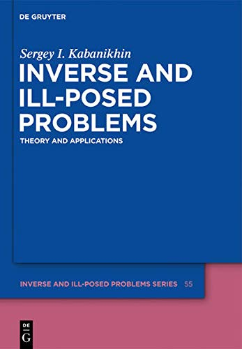 INVERSE ILL-POSED PROBLEMS   IPS   55 (Inverse and Ill-Posed Problems): Kabanikhin, Sergey I.
