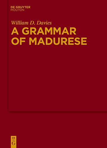 A Grammar of Madurese: William D. Davies