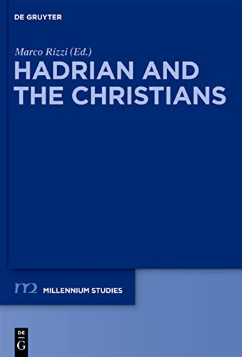 Hadrian and the Christians: Marco Rizzi