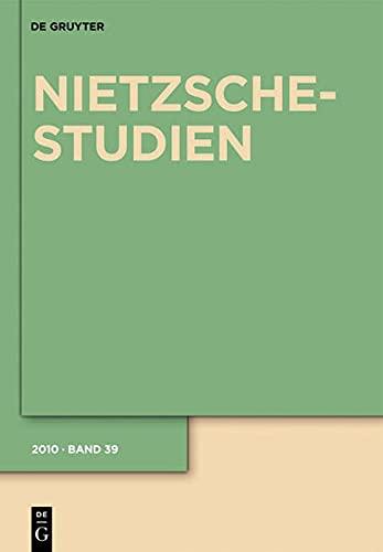 9783110225686: Nietzsche-Studien 2010: Internationales Jahrbuch Fur Die Nietzsche-Forschung