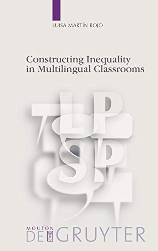 9783110226638: Constructing Inequality in Multilingual Classrooms