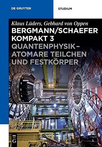 Lehrbuch der Experimentalphysik 3: Gebhard Oppen