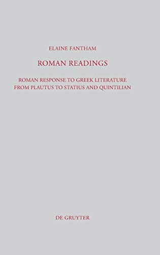 9783110229332: Roman Readings: Roman response to Greek literature from Plautus to Statius and Quintilian (Beitrage Zur Altertumskunde)