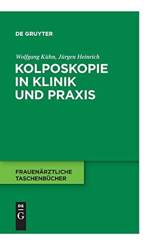 9783110229585: Kolposkopie in Klinik und Praxis (Frauenarztliche Taschenba1/4cher)