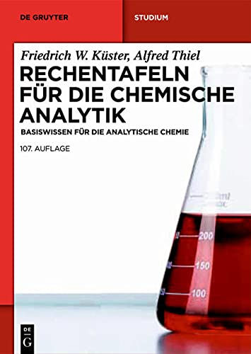 9783110229622: Rechentafeln für die Chemische Analytik: Basiswissen für die Analytische Chemie (Studium)
