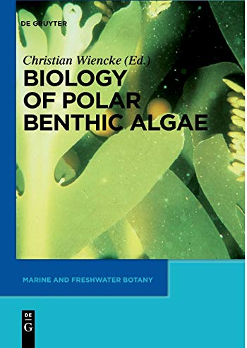 9783110229707: Biology of Polar Benthic Algae (Marine and Freshwater Botany)