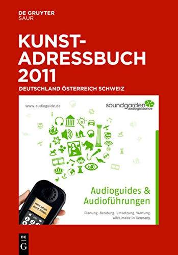 9783110230413: Kunstadressbuch Deutschland, Österreich, Schweiz 2011 (German Edition)