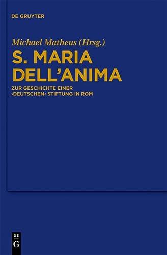 9783110231021: S. Maria dell'Anima: Zur Geschichte einer