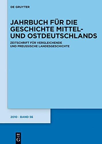 Jahrbuch für die Geschichte Mittel- und Ostdeutschlands 2011 (German Edition)