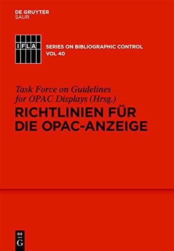 9783110232486: Richtlinien fur die OPAC-Anzeige (Ifla Series on Bibliographic Control)