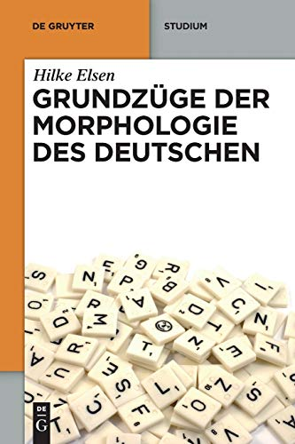 9783110237917: Grundzüge der Morphologie des Deutschen (de Gruyter Studium) (German, Spanish and French Edition)