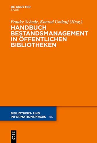 9783110240542: Handbuch Bestandsmanagement in Öffentlichen Bibliotheken (Bibliotheks- Und Informationspraxis)