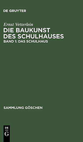 9783110240672: Das Schulhaus (Sammlung Gaschen) (German Edition)