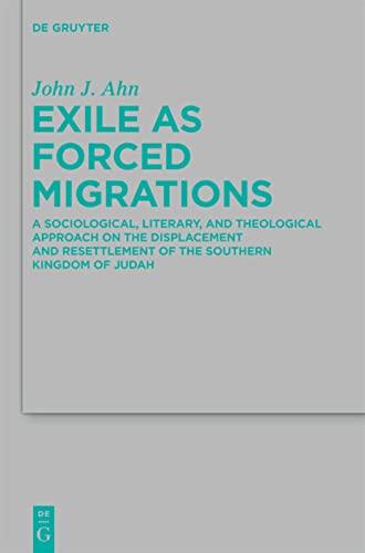 9783110240955: Exile as Forced Migrations (Beihefte zur Zeitschrift fur die Alttestamentliche Wissenschaft)