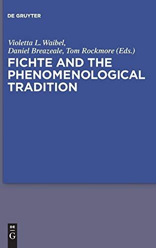 9783110245295: Fichte and the Phenomenological Tradition