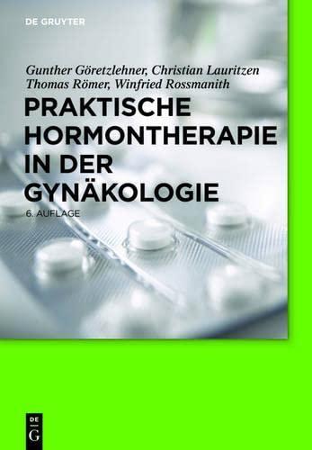 9783110245677: Praktische Hormontherapie in der Gynäkologie (German Edition)