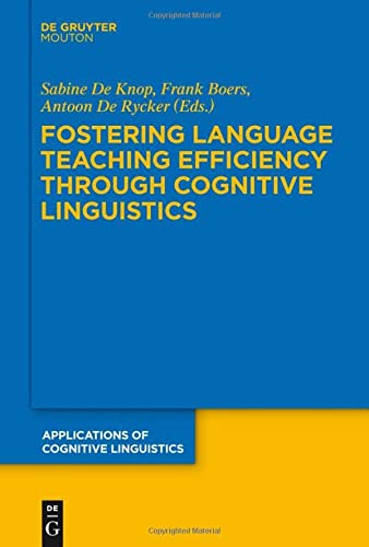 9783110245820: Fostering Language Teaching Efficiency Through Cognitive Linguistics (Applications of Cognitive Linguistics [ACL])