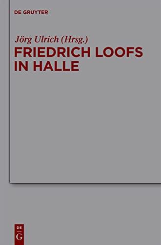 Friedrich Loofs in Halle.: Ulrich J�rg (Hrsg.), (Friedrich Loofs)