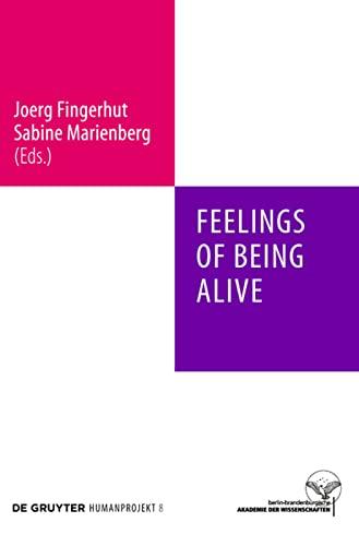 9783110246582: Feelings of Being Alive (Humanprojekt)