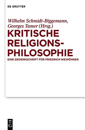 9783110247541: Kritische Religionsphilosophie: Eine Gedenkschrift für Friedrich Niewöhner