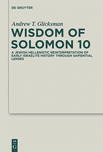9783110247640: Wisdom of Solomon 10 (Deuterocanonical and Cognate Literature Studies)
