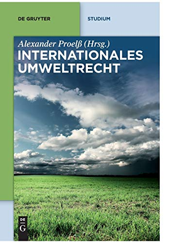 9783110248289: Internationales Umweltrecht