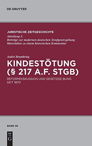 Kindestà tung (§ 217 a.F. StGB) - Brambring, AndrÃ
