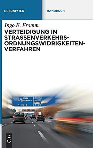 9783110248463: Verteidigung in Straßenverkehrs-Ordnungswidrigkeitenverfahren (de Gruyter Handbuch) (German Edition)