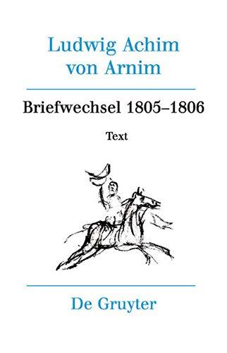Briefwechsel III (1805-1806): Heinz Härtl