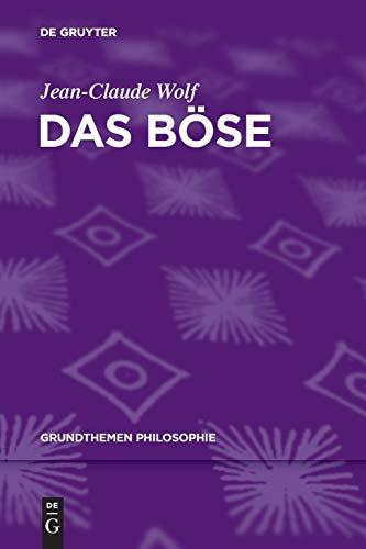 9783110250855: Das B�se (Grundthemen Philosophie)
