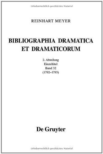 9783110251784: Bibliographia Dramatica et Dramaticorum. Einzelbände 1700-1800. II. Abteilung. Band 32
