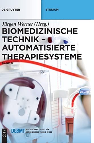 Biomedizinische Technik 9: Jürgen Werner