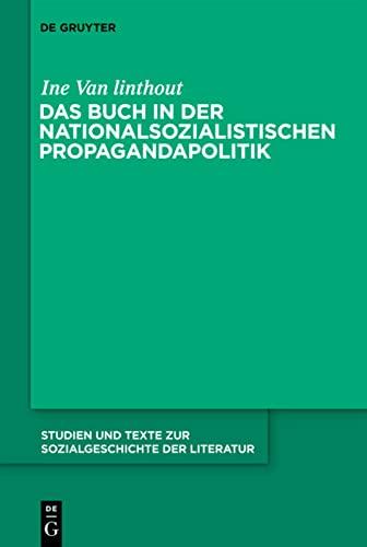 9783110252712: Das Buch in Der Nationalsozialistischen Propagandapolitik (Studien Und Texte Zur Sozialgeschichte Der Literatur)