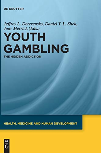 9783110255201: YOUTH GAMBLING THE HIDDEN ADDICTION (Health, Medicine and Human Development)