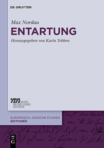 9783110256406: Entartung (Europ Isch-J Dische Studien Editionen) (German Edition)