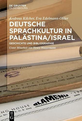 9783110257076: Bibliographie deutsch-jüdischer Drucke aus Palästina/Israel
