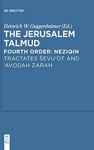 Tractates evi'it and 'Avodah Zarah (Studia Judaica) (3110258056) by Guggenheimer, Heinrich W.