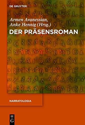 9783110258486: Der Präsensroman (Narratologia)