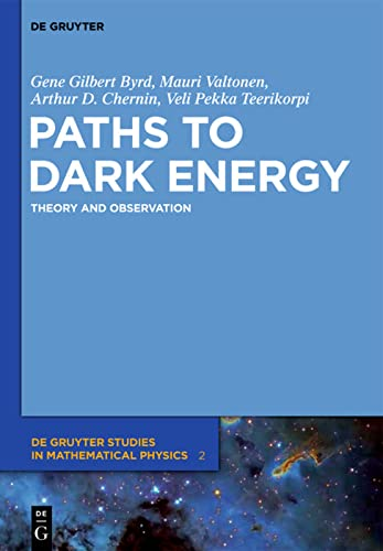 9783110258547: Paths to Dark Energy: Theory and Observation