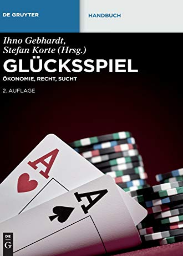 9783110259209: Glücksspiel: Ökonomie, Recht, Sucht (De Gruyter Handbuch)