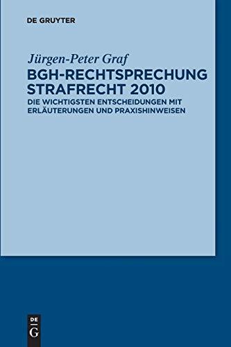 9783110259629: BGH-Rechtsprechung Strafrecht 2010