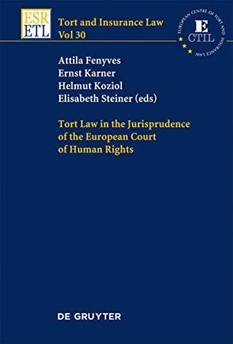 9783110259667: TORT LAW IN EUR. COURT OF HUMAN RIGHTS TIL 30 (Tort and Insurance Law)