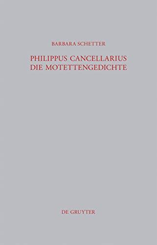 9783110259865: Philippus Cancellarius: Die Motettengedichte (Beitr GE Zur Altertumskunde) (German Edition)