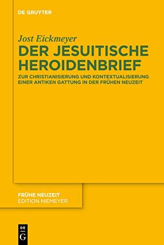 Der jesuitische Heroidenbrief: Jost Eickmeyer