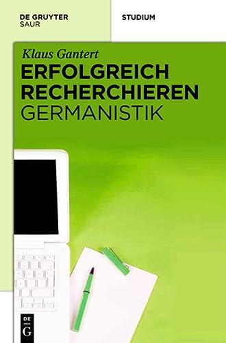 9783110260519: Erfolgreich recherchieren -  Germanistik