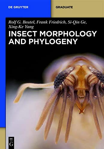 9783110262636: Insect Morphology and Phylogeny: A Textbook for Students of Entomology (De Gruyter Textbook)