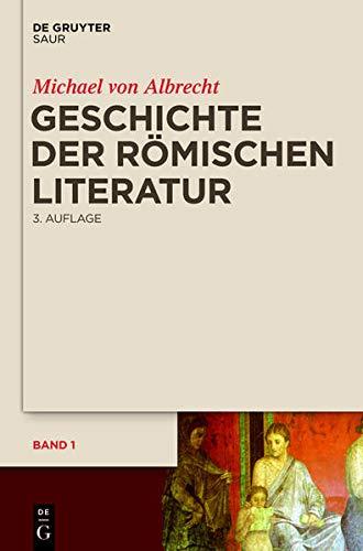9783110265255: Geschichte Der Romischen Literatur: Von Andronicus Bis Boethius Und Ihr Fortwirken
