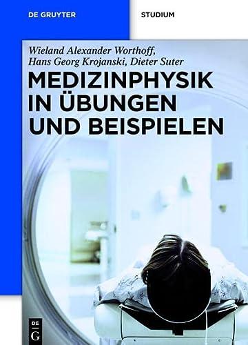 9783110266092: Medizinphysik in Übungen und Beispielen (de Gruyter Studium) (German Edition)