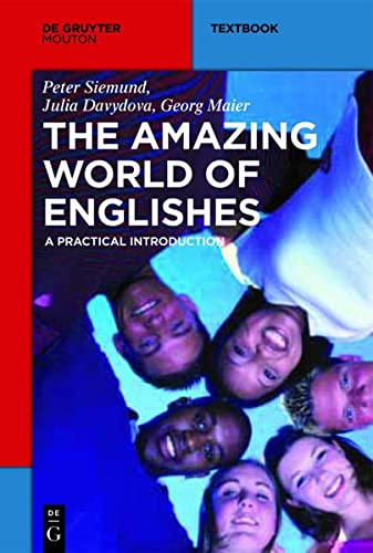 9783110266450: The Amazing World of Englishes: A Practical Introduction