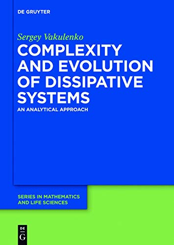 9783110266481: Complexity and Evolution of Dissipative Systems (de Gruyter Series in Mathematics and Life Sciences)